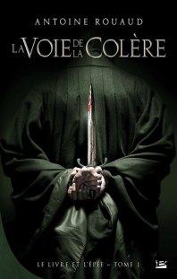 Le livre et l'épée tome 1 : La Voie de la Colère