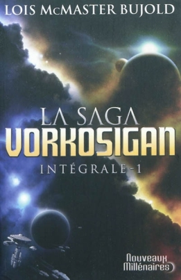 La saga Vorkosigan intégrale 1