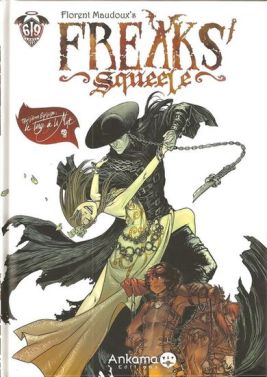 Freaks'Squeele tome 3 : Le tango de la mort