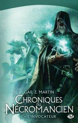 Chroniques du Nécromancien tome 1 : L'invocateur