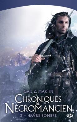 Chroniques du Nécromancien tome 3 : Havre sombre