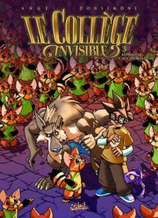 Le Collège invisible tome 3