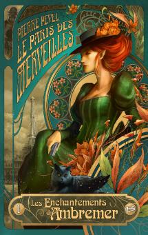 Magie fées Paris XXe siècle complot enquête art nouveau