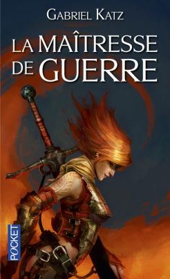apprentissage guerre combat femme ruse tactique amour vengeance trahison esclavage guerrière armées épées