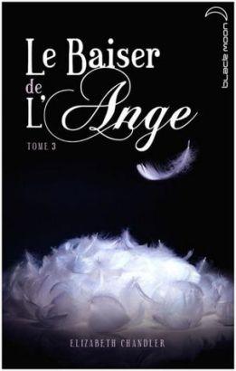 Le baiser de l'Ange tome 3