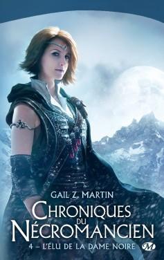 Chroniques du Nécromancien tome 4 : L'Élu de la Dame noire