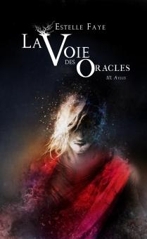 La Voie des Oracles tome 3 : Aylus
