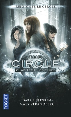 The Circle tome 1 : Les Élues