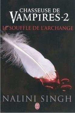 Chasseuse de vampires tome 2 Le souffle de l'archange
