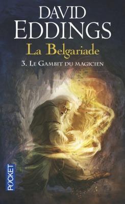 La Belgariade tome 3 Le gambit du magicien