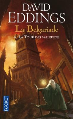 La Belgariade tome 4 La tour des maléfices