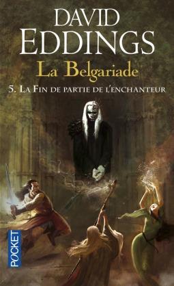 La Belgariade tome 5 La fin de partie de l'enchanteur