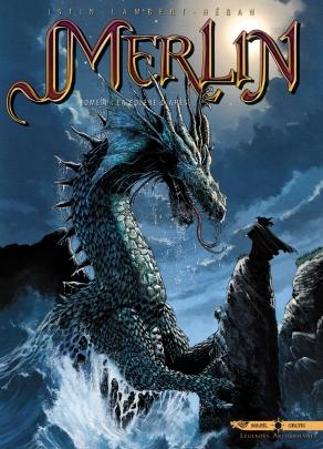 Merlin tome 1 La colère d'Ahès